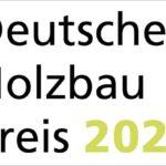 Deutscher Holzbaupreis 2021